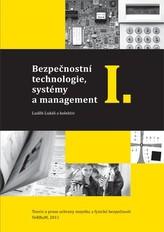 Bezpečnostní technologie, systémy a management I.