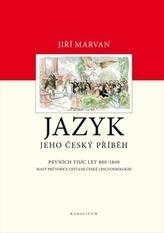 Jazyk – jeho český příběh