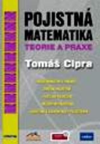 Pojistná matematika Teorie a praxe - Náhled učebnice
