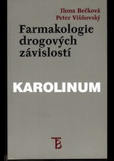 Farmakologie drogových závislostí.