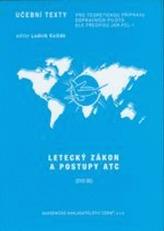 Předmět Letecký zákon a postupy ATC