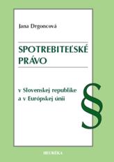 Spotrebiteľské právo v Slovenskej republike a v Európskej únii