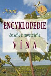 Nová encyklopedie českého a moravského vína 1.díl
