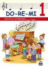 DO-RE-MI 1 Zpěvník pro předškoláky