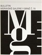Bulletin Moravské galerie v Brně č.70