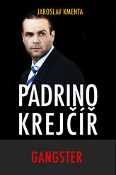Padrino Krejčíř - Gangster