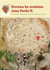 Novéna ke svatému Janu Pavlu II.