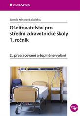 Ošetřovatelství pro střední zdravotnické školy 1. ročník