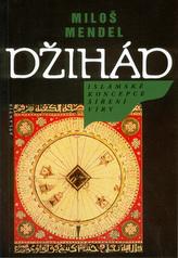 DŽIHÁD islám.koncepce šíř.víry