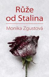Růže od Stalina - Pohnutý osud Stalinovy dcery