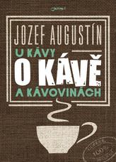 U kávy o kávě a kávovinách