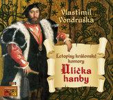 Ulička hanby - Letopisy královské komory - CDmp3