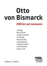 Otto von Bismarck - 200 let od narození