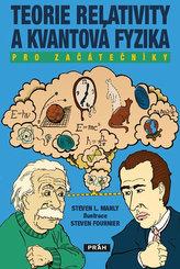 Teorie relativity a kvantová fyzika pro začátečníky