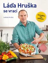 Láďa Hruška se vrací - Kuchařka pro samouky