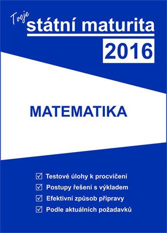 Tvoje státní maturita 2016: Matematika - Náhled učebnice