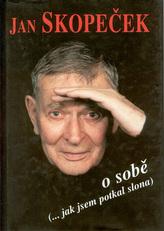 Jan Skopeček o sobě