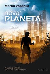 Nová planeta - Prastarý příběh z daleké budoucnosti