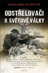 Odstřelovači II. světové války - Strhující příběhy z let 1939-1945
