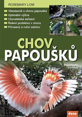 Chov papoušků - chovatelská příručka