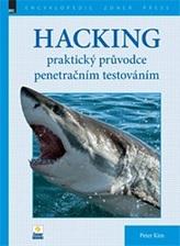 Hacking – praktický průvodce penetračním testováním