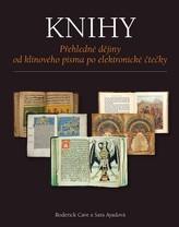 Knihy - Přehledné dějiny od klínového písma po elektronické čtečky