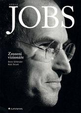 Steve Jobs Zrození vizionáře