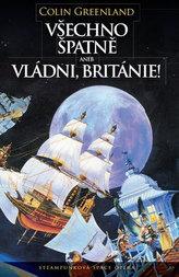 Všechno špatně, aneb vládni, Británie!
