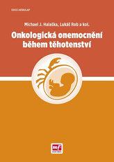Onkologická onemocnění během těhotenství