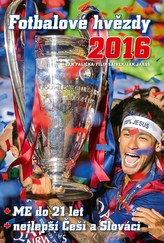 Fotbalové hvězdy 2016