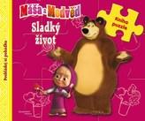 Máša a medvěd - Sladký život (kniha s puzzle)