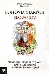Bohovia starých Slovanov
