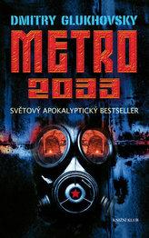 Metro 2033 - Světový apokalyptický bestseller