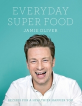 Jamie Oliver Everyday Super Food
