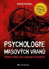 Psychologie masových vrahů