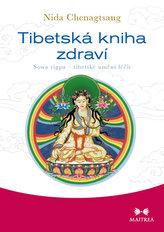 Tibetská kniha zdraví - Sowa rigpa – tibetské umění léčit
