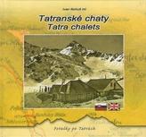 Tatranské chaty / Tatra chalets