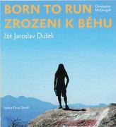 Zrozeni k běhu - Born to run - CDmp3 (Čte Jaroslav Dušek)