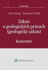 Zákon o geologických prácach (geologický zákon) - komentár