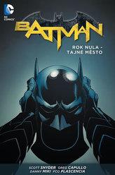 Batman - Rok nula – Tajné město