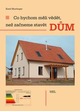 Co bychom měli vědět, než začneme stavět dům