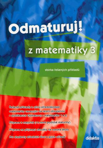 Odmaturuj! z matematiky 3 - Sbírka řešených příkladů - Náhled učebnice