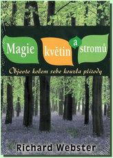 Magie květin a stromů - Objevte kolem sebe kouzla přírody