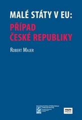 Malé státy v EU: Případ české republiky