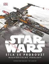 Star Wars - Epizoda VII. Síla se probouzí - Neuvěřitelné pohledy