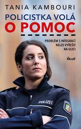 Policistka volá o pomoc - Migrace není..