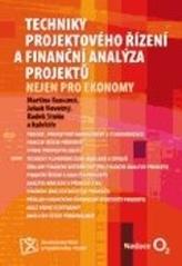 Techniky projektového řízení a finanční analýza projektů