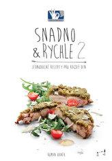 SNADNO & RYCHLE 2 - Jednoduché recepty pro každý den