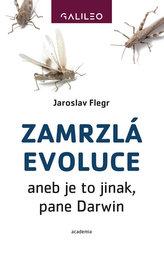 Zamrzlá evoluce aneb je to jinak, pane Darwin