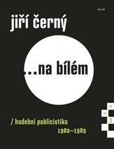 Jiří Černý... Na bílém 3